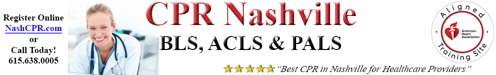 BLS-ACLS-PALS Classes, Nashville | AHA CPR Classes