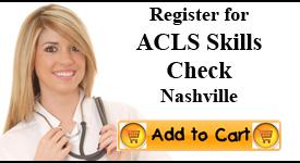 ACLS Skill Check, Nashville