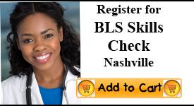 BLS Skills Check, Nashville