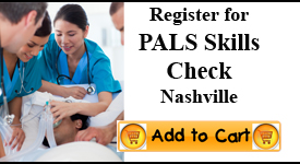 PALS Skills Check, Nashville TN